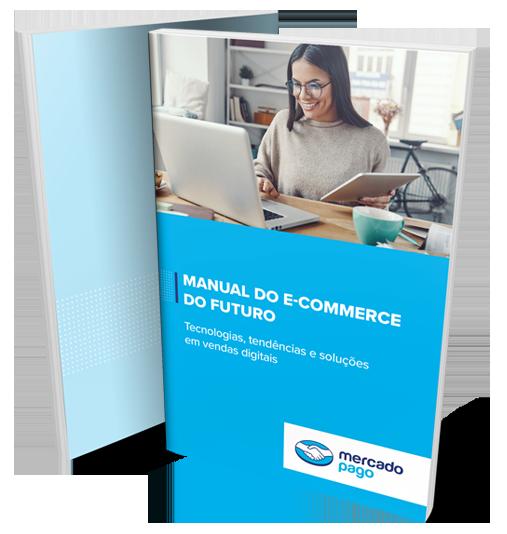 Manual do Ecommerce do Futuro Mercado Pago